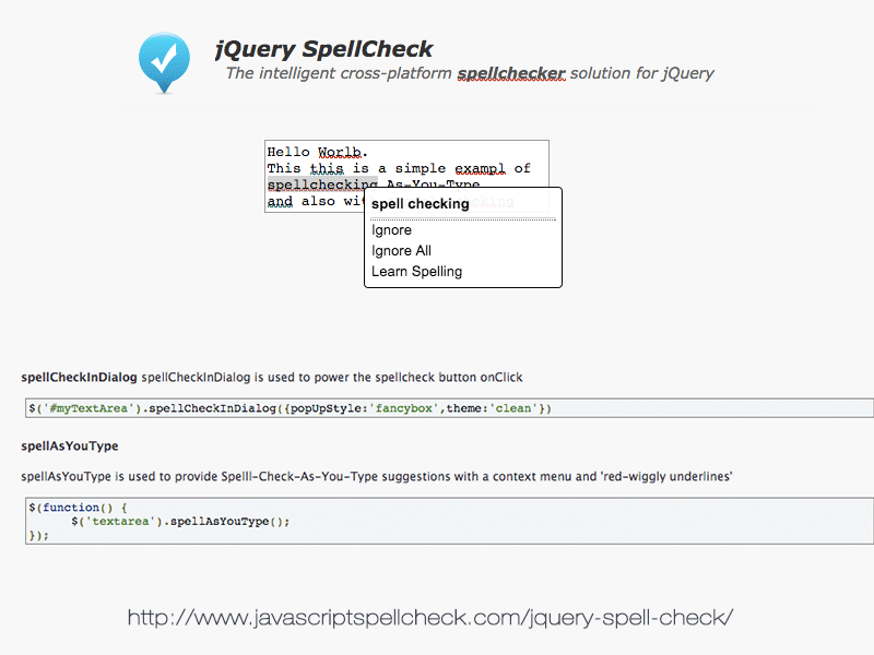 """jQuery spellcheck"" is the industry leading spellchecker plugin for jQuery."